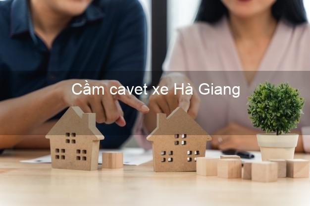 Cầm cavet xe Hà Giang