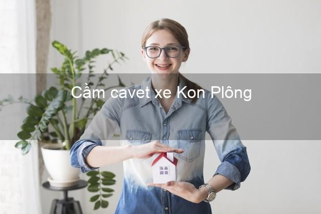 Cầm cavet xe Kon Plông Kon Tum