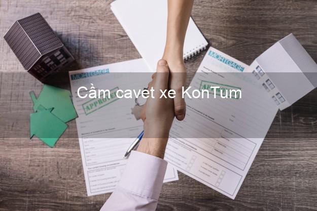 Cầm cavet xe KonTum Kon Tum