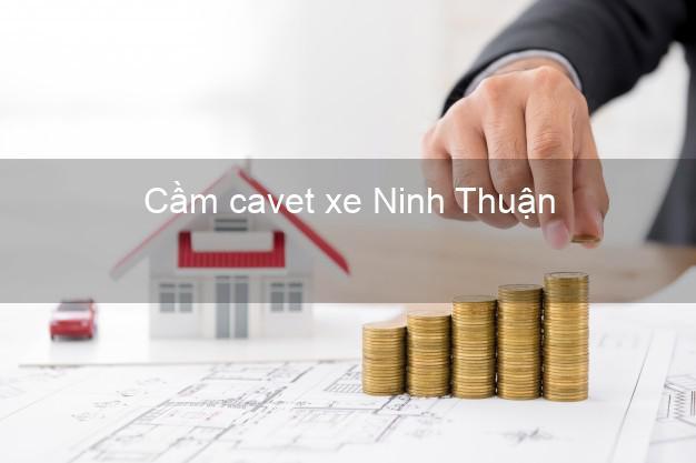 Cầm cavet xe Ninh Thuận