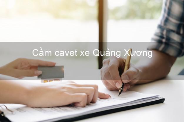 Cầm cavet xe Quảng Xương Thanh Hóa