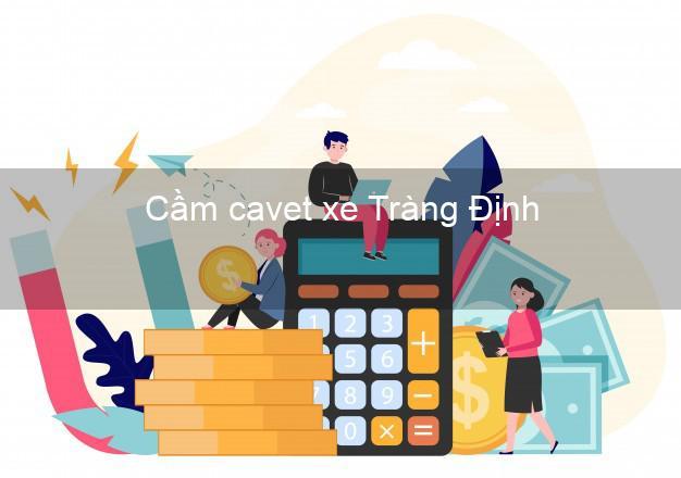 Cầm cavet xe Tràng Định Lạng Sơn