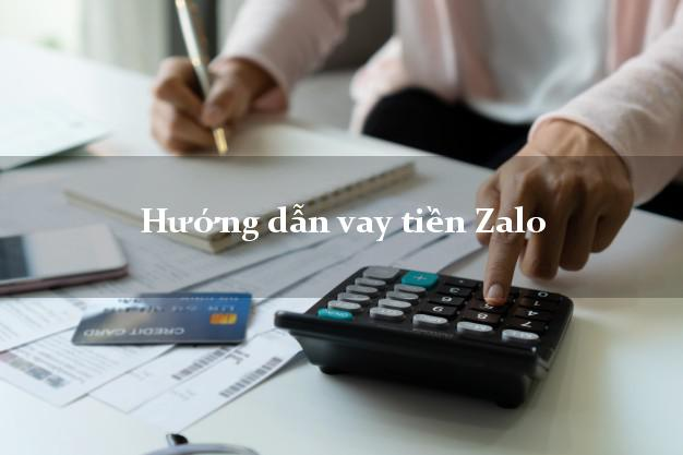 Hướng dẫn vay tiền Zalo dễ nhất